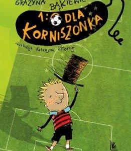 """Książka """"1:0 dla Korniszonka"""" - 40%"""