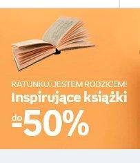 Książki do -50% | Ratunku! Jestem rodzicem